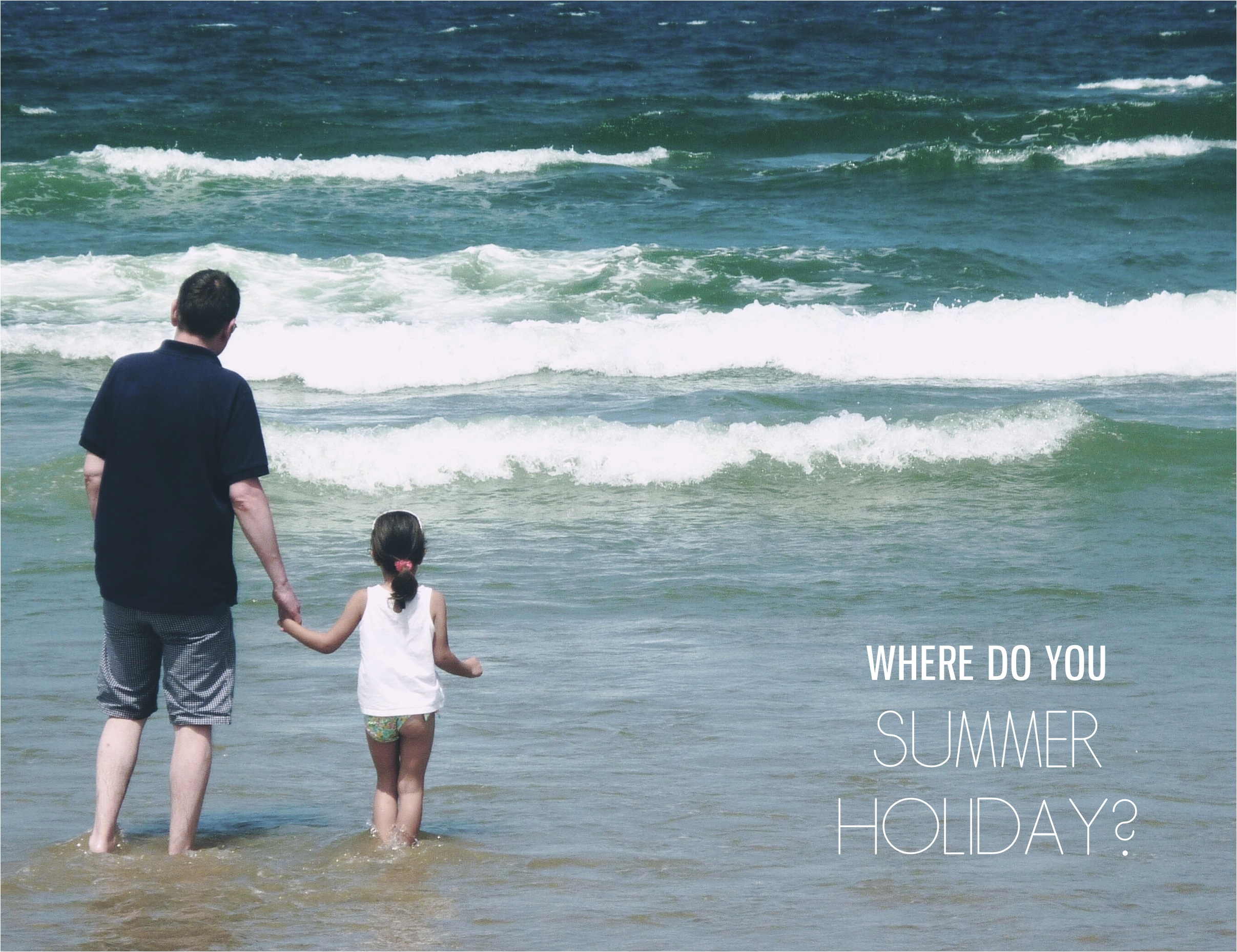 """family Summer holiday ideas"""