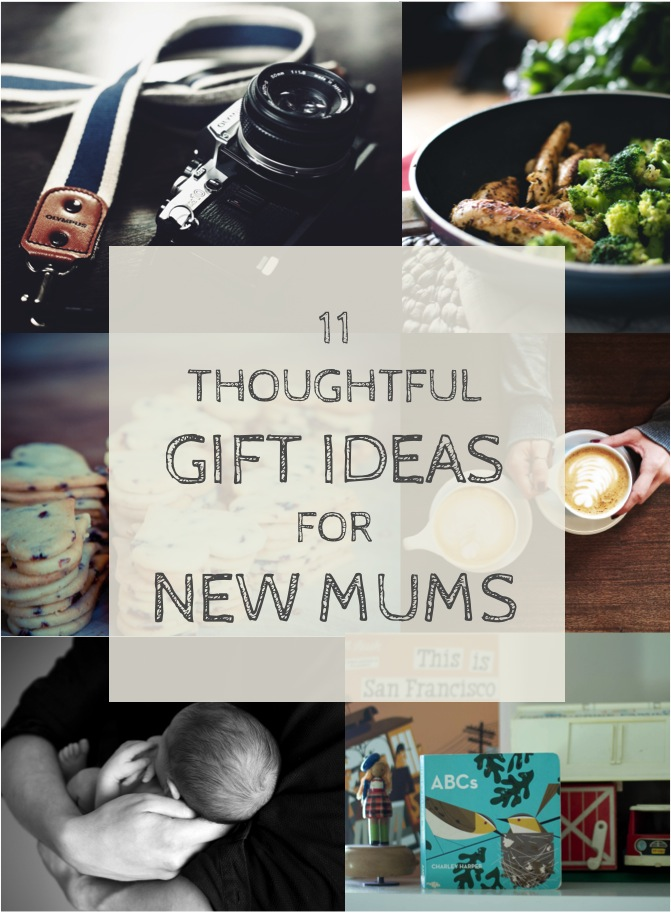 thoughtful gift ideas for new mums