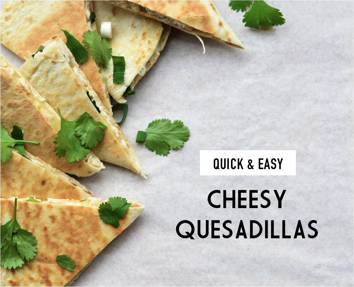 chicken cheese quesadilla recipe