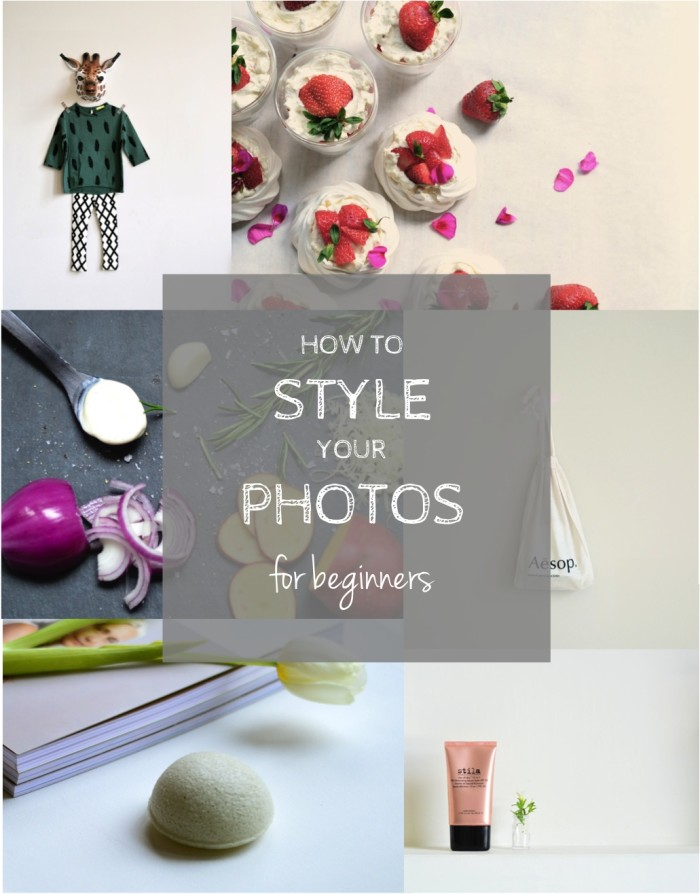 photo styling tips for beginners
